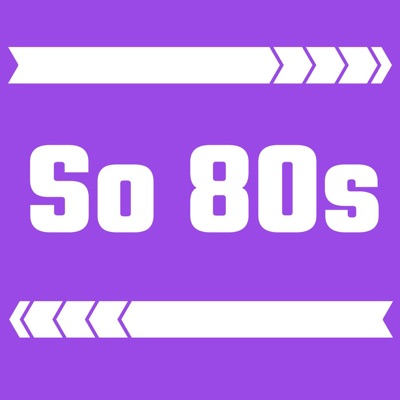 So 80's:Podcut