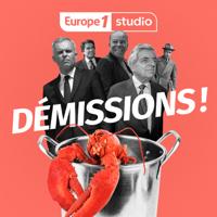 Démissions ! podcast