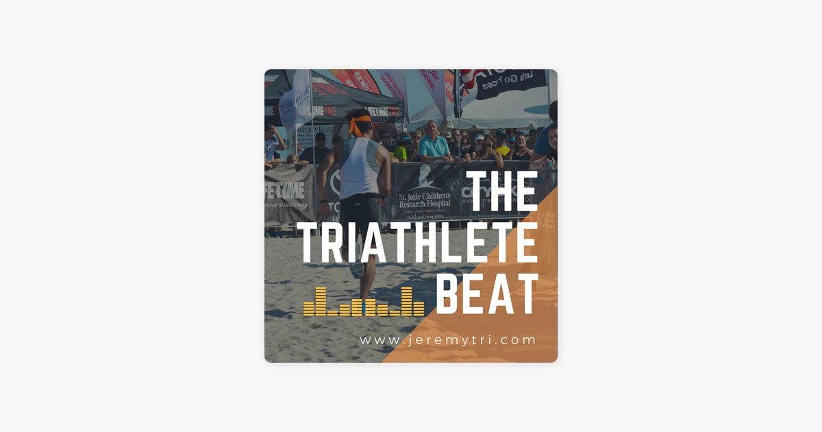 The Triathlete Beat: A Triathlon Podcast for Everyone on