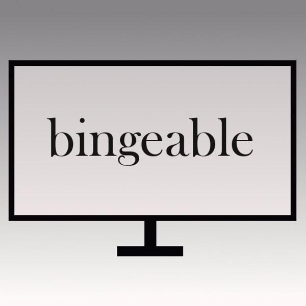 Bingeable Podcast