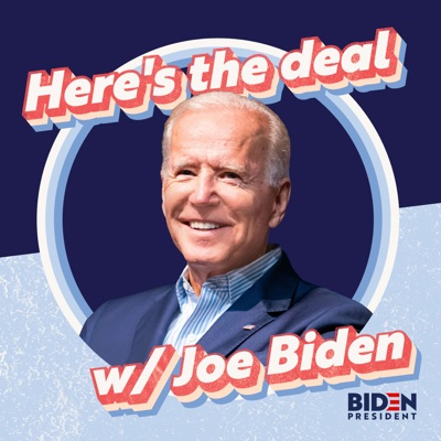 Here's the Deal:Joe Biden