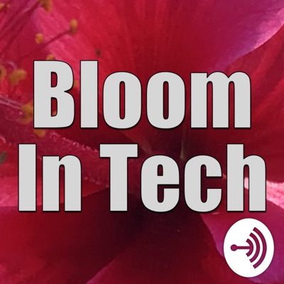Bloom in Tech
