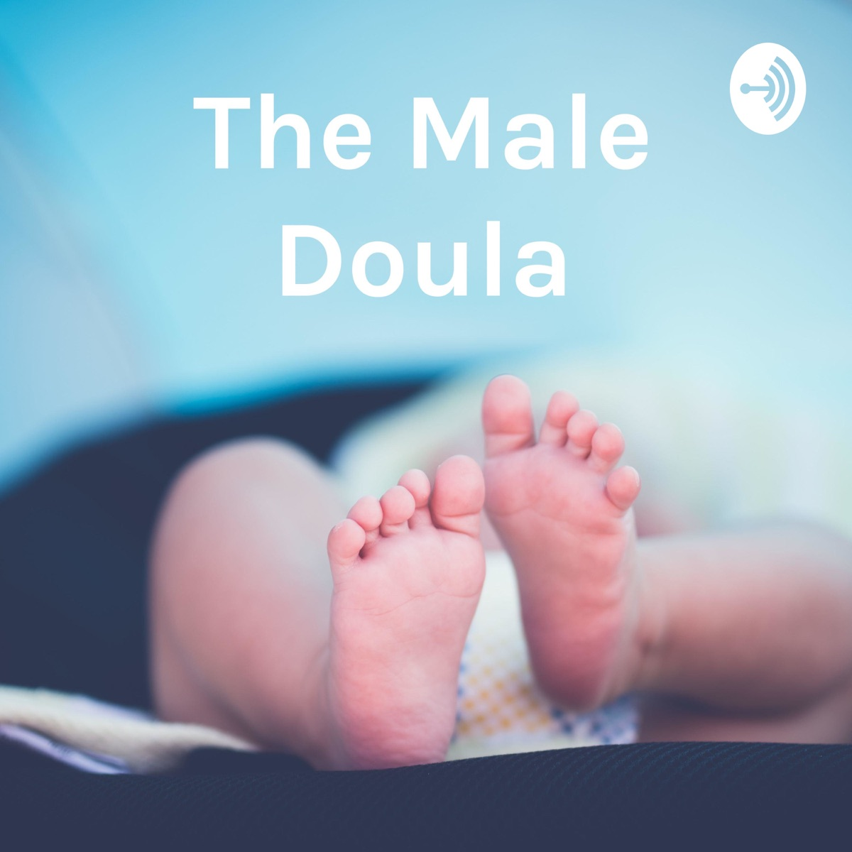 The Male Doula: Birth Stories