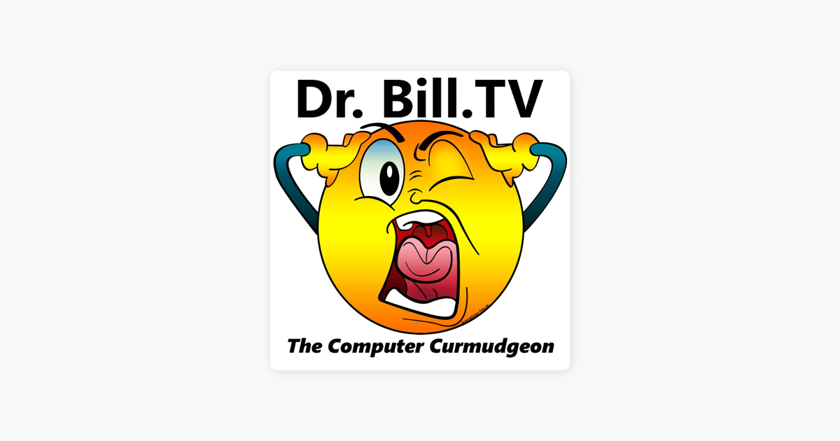 Dr  Bill TV - Video Netcasts on Apple Podcasts
