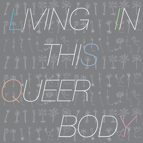 Living in this Queer Body banner backdrop