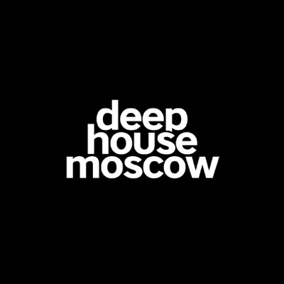 Deep House Moscow:Deep House Moscow