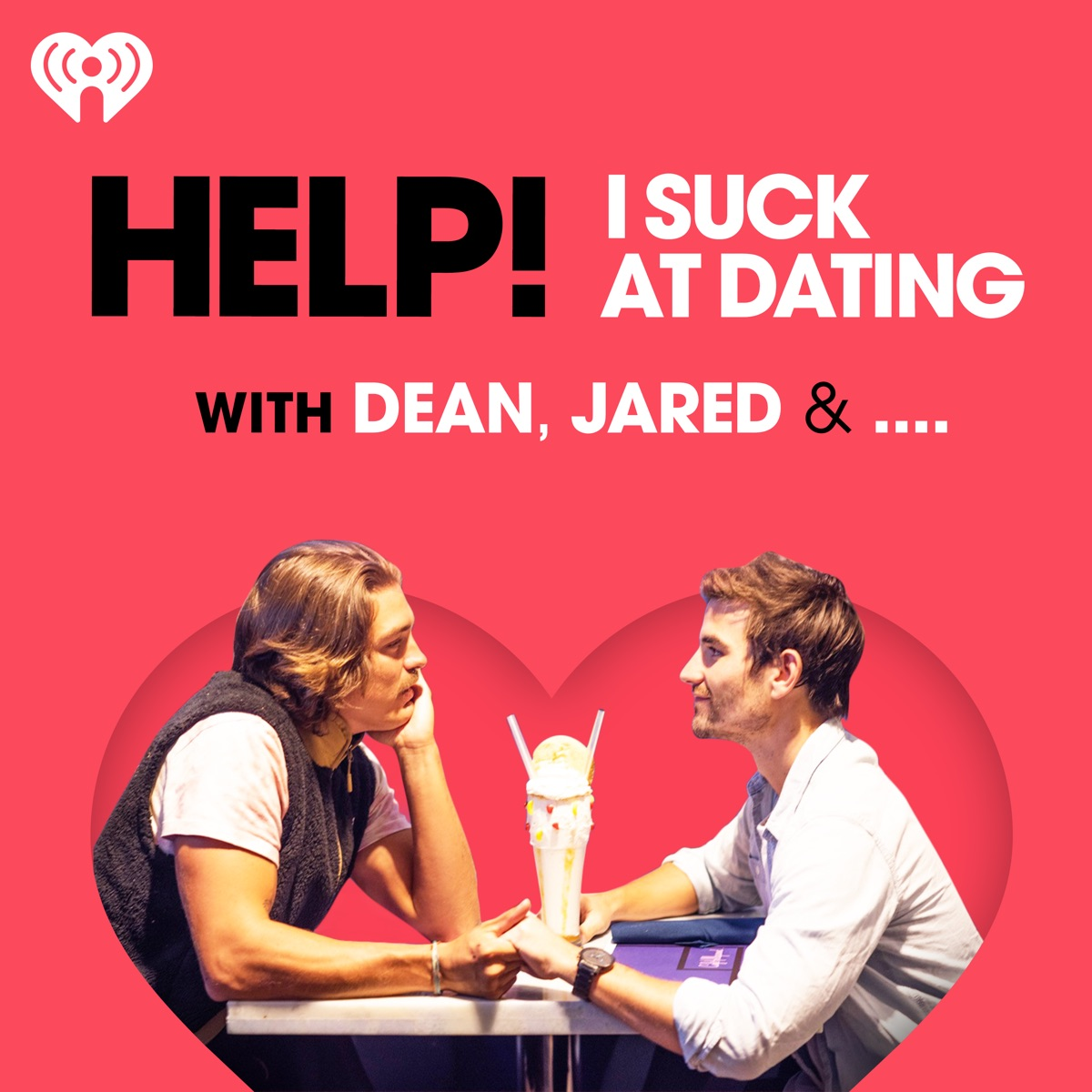 Help! I Suck at Dating with Dean, Jared & ....