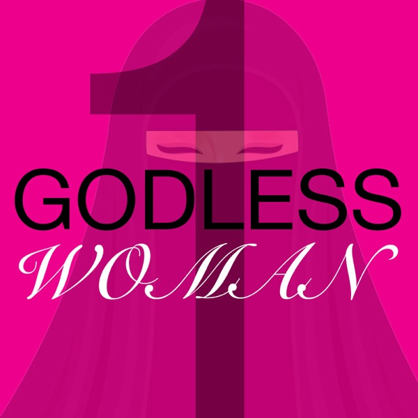 One Godless Woman
