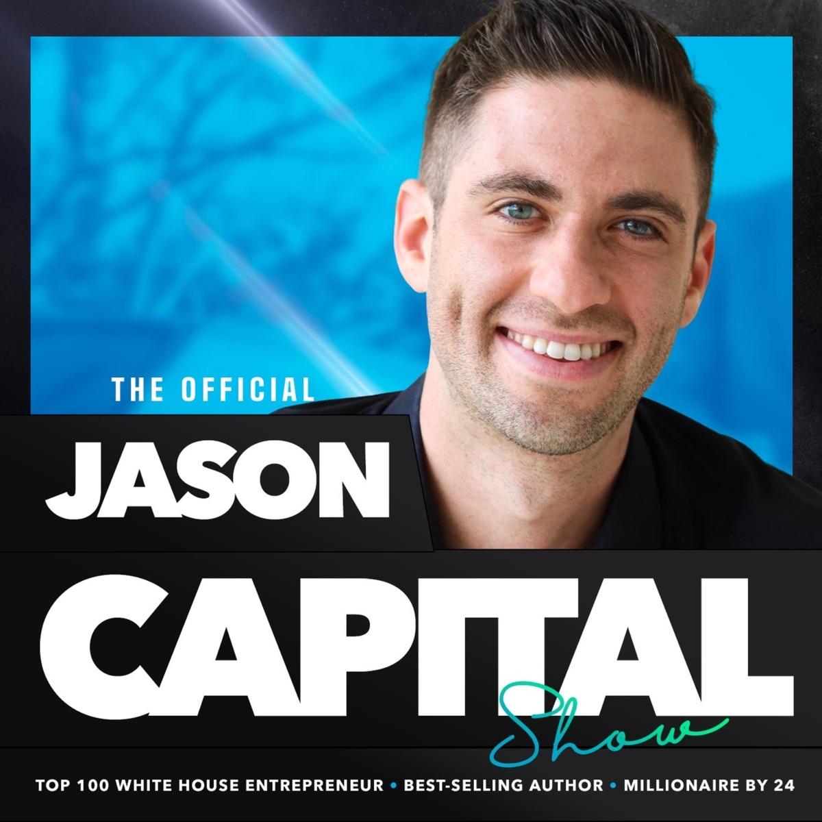 The Jason Capital Show