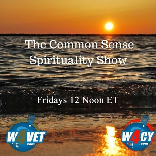 The Common Sense Spirituality Show