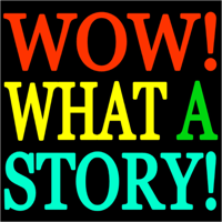 Wow! What A Story! podcast
