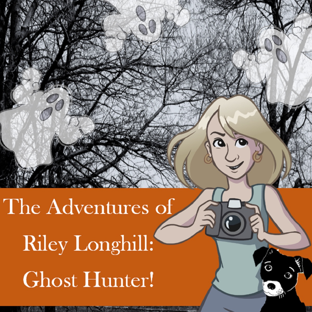 The Adventures of Riley Longhill: Ghost Hunter!