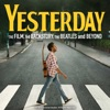 Yesterday: The Film, The Backstory, The Beatles and Beyond