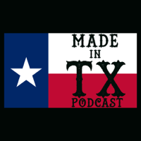 Made In TX Podcast