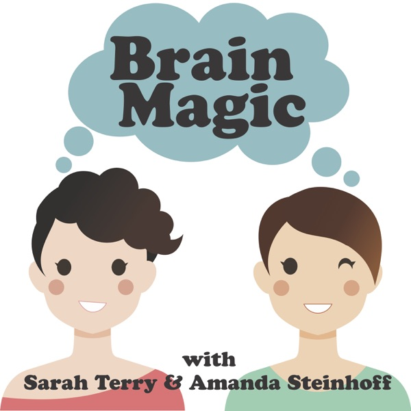 Brain Magic The Smart Woman Podcast