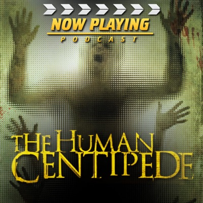 Now Playing: The Human Centipede Retrospective Series