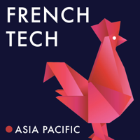 French Tech Podcast podcast