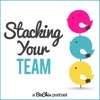Stacking Your Team: Growing Teams and Team Building for Female Entrepreneurs | Women in Business | Small Business Owners artwork