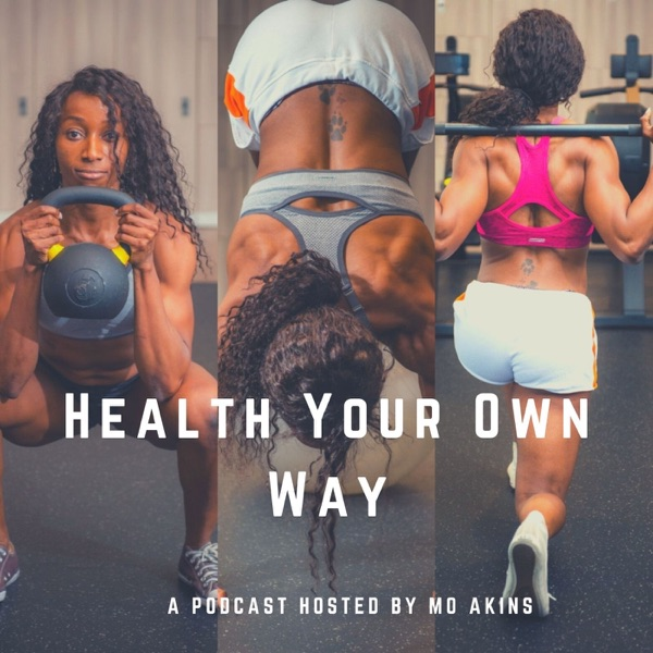 Health Your Own Way