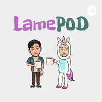 LamePod podcast