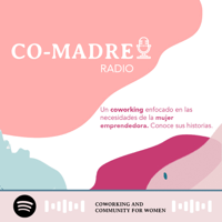 Co-Madre Coworking podcast