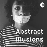 Abstract Illusions podcast