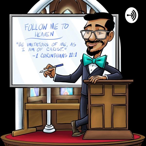 Follow Me To Heaven