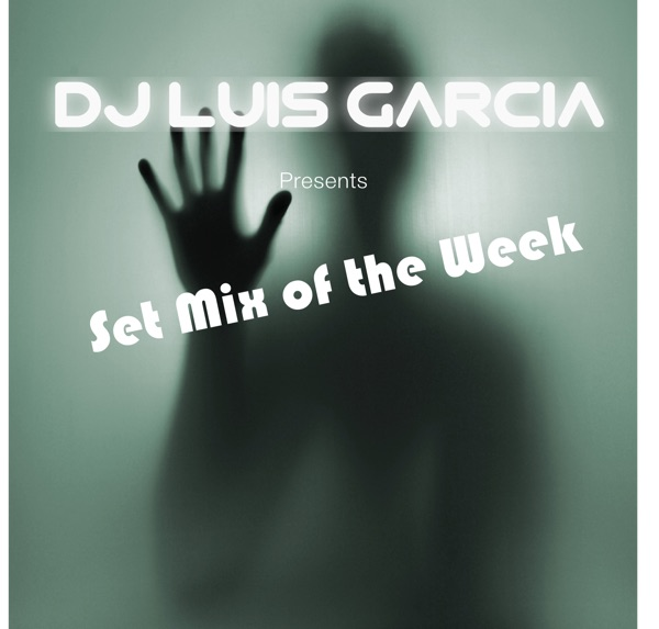 Set Mix of the Week