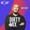 Dirty Swift : Dirty Mix