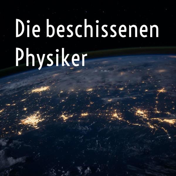 Die beschissenen Physiker
