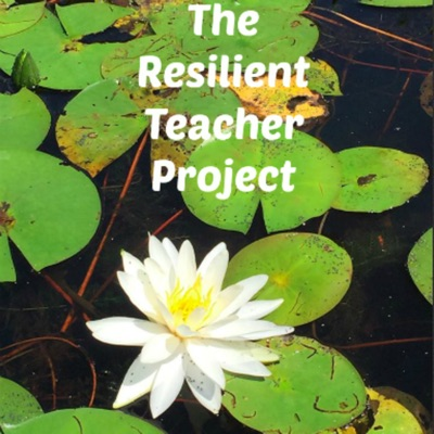 The Resilient Teacher Project