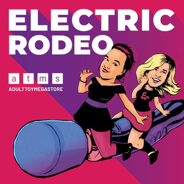 Adulttoymegastore Presents: The Electric Rodeo
