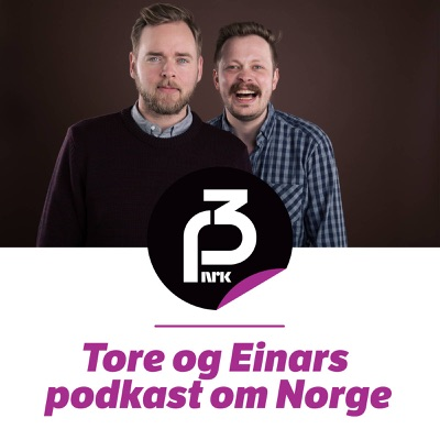 Tore og Einars podkast om Norge:NRK