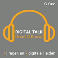 Digital Talk | Good Q.Know podcast