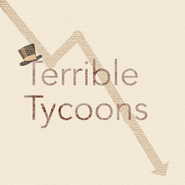 Terrible Tycoons