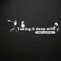 Taking It Deep with Thee Godfrey podcast