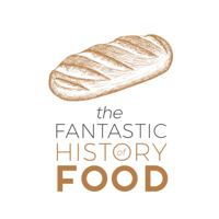 The Fantastic History Of Food podcast