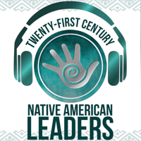 21st Century Native Leaders podcast