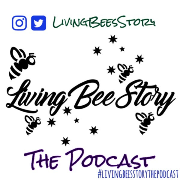LivingBeesStory The Podcast