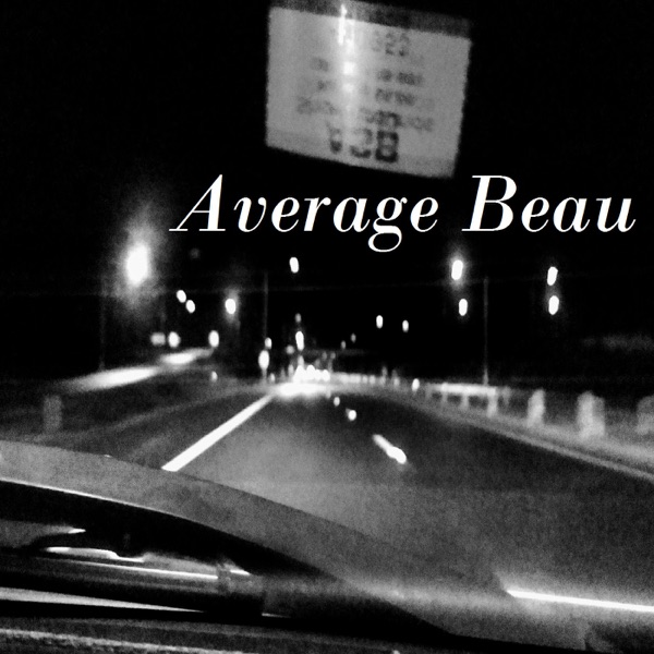 Average Beau's Ramblings