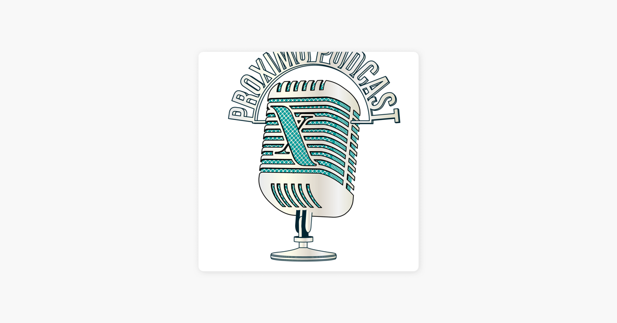 The Proximo Energy & Infrastructure Podcast on Apple Podcasts