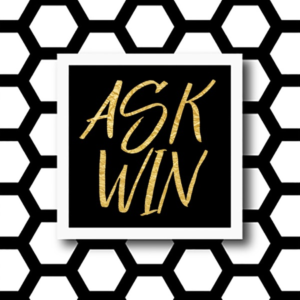 Ask Win podcast show image