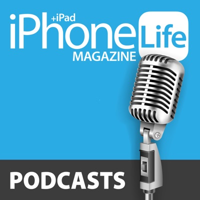iPhone Life Podcast:iPhone Life magazine