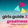 Girls Guide 2 Greatness artwork