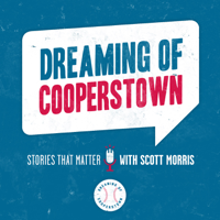 Dreaming of Cooperstown podcast