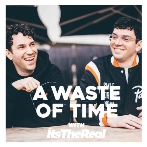 Cover image of A Waste Of Time with ItsTheReal
