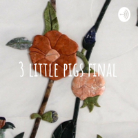 3 little pigs final podcast