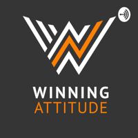 Winning Attitude -Actitud Ganadora podcast