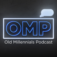 Old Millennials Podcast podcast