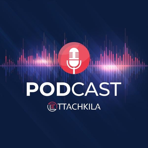 Ettachkila le Podcast